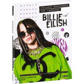 BILLIE EILISH – Základný sprievodca pre fanúšikov