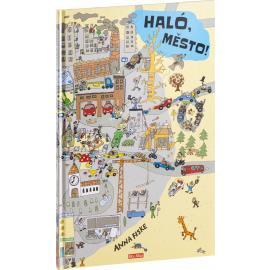 HALÓ, MĚSTO! Den ve městě – obrázkové příběhy