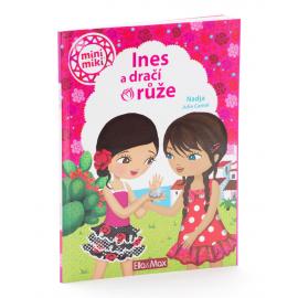 Ines a dračí růže - kniha