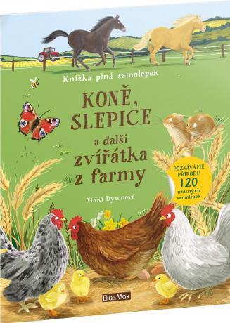 KONĚ, SLEPICE a další zvířátka z farmy – Kniha samolepek