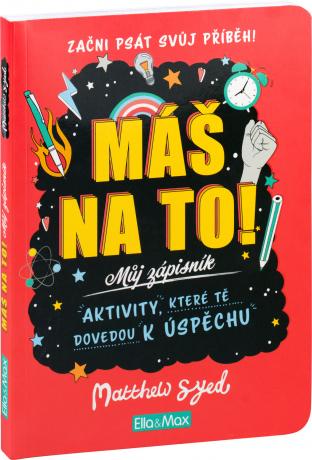 MÁŠ NA TO! – Motivační zápisník pro kluky a holky