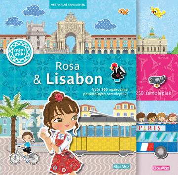 Sada Rosa & Lisabon a Emma & Paríž