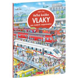 Veľká knižka VLAKY pre malých rozprávačov
